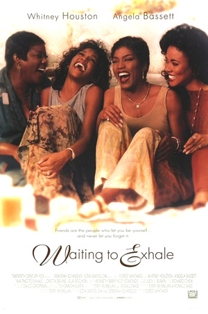 Pictured is a US one-sheet promotional poster for the 1995 Forest Whitaker film Waiting to Exhale starring Whitney Houston.