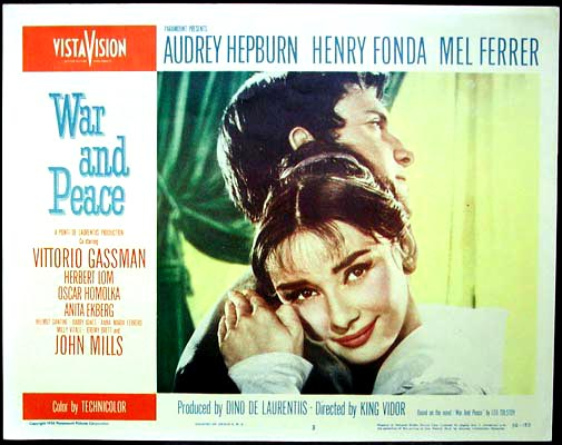 Pictured is a US lobby card for the 1956 King Vidor film War and Peace starring Audrey Hepburn, Henry Fonda and Mel Ferrer.