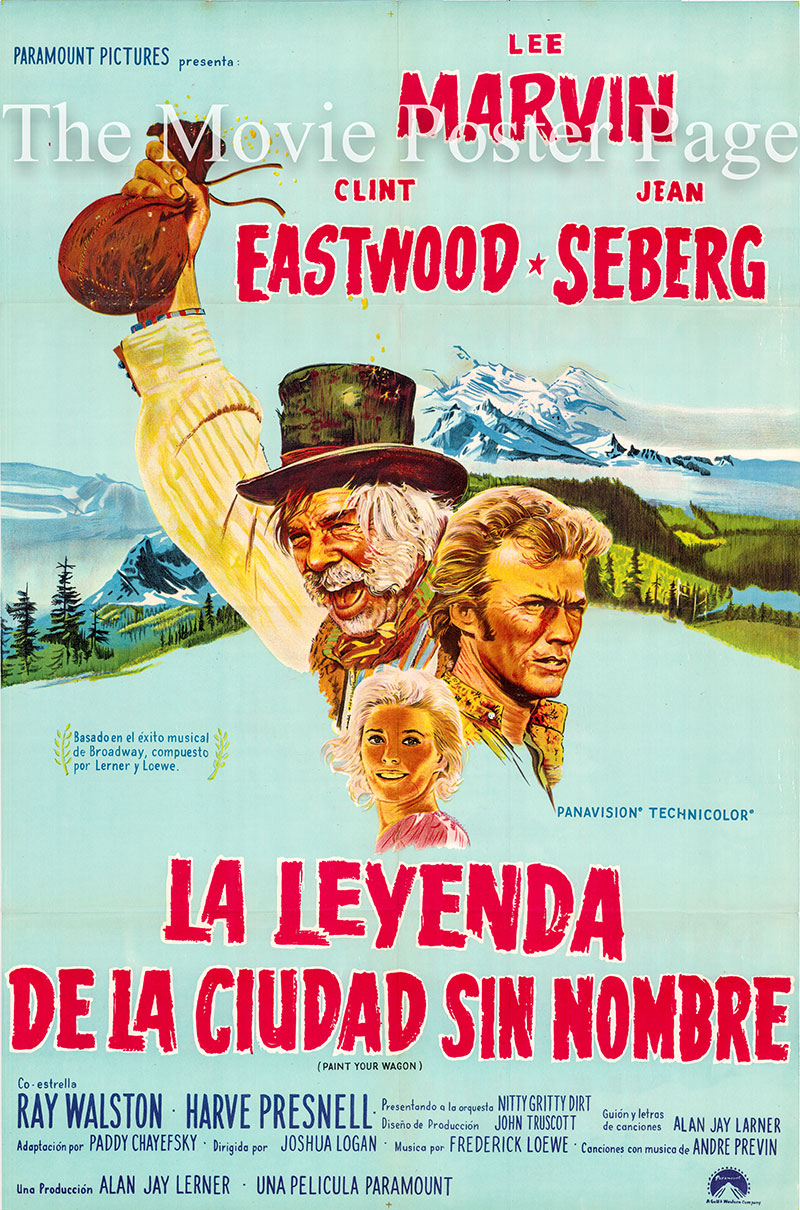 Pictured is an Argentine one-sheet poster for the 1969 Joshua Logan film Paint Your Wagon starring Clint Eastwood as Pardner.
