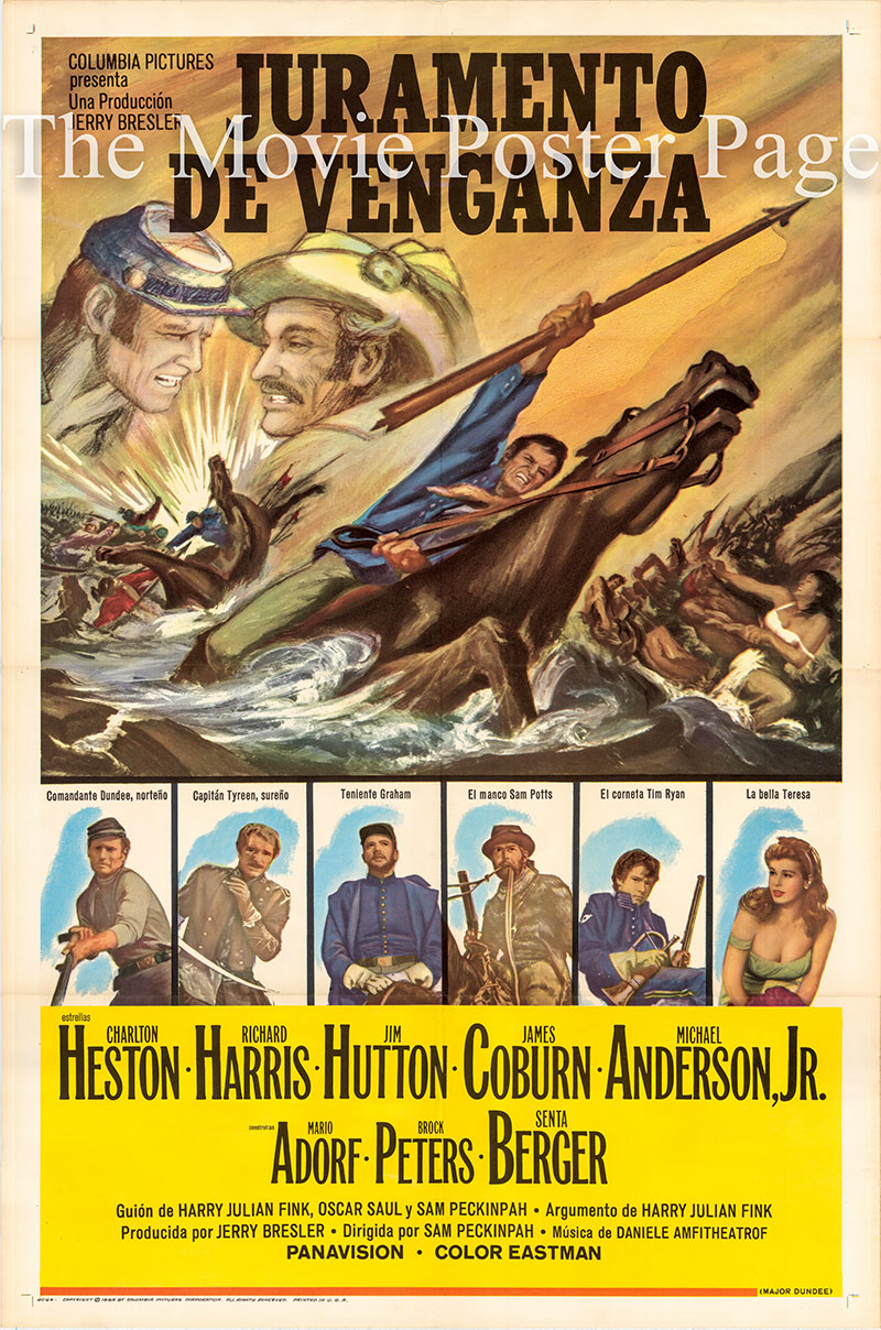 Pictured is a US-made Spanish one-sheet poster for the 1965 Sam Peckinpah film Major Dundee starring Charlton Heston as Major Amos Charles Dundee.