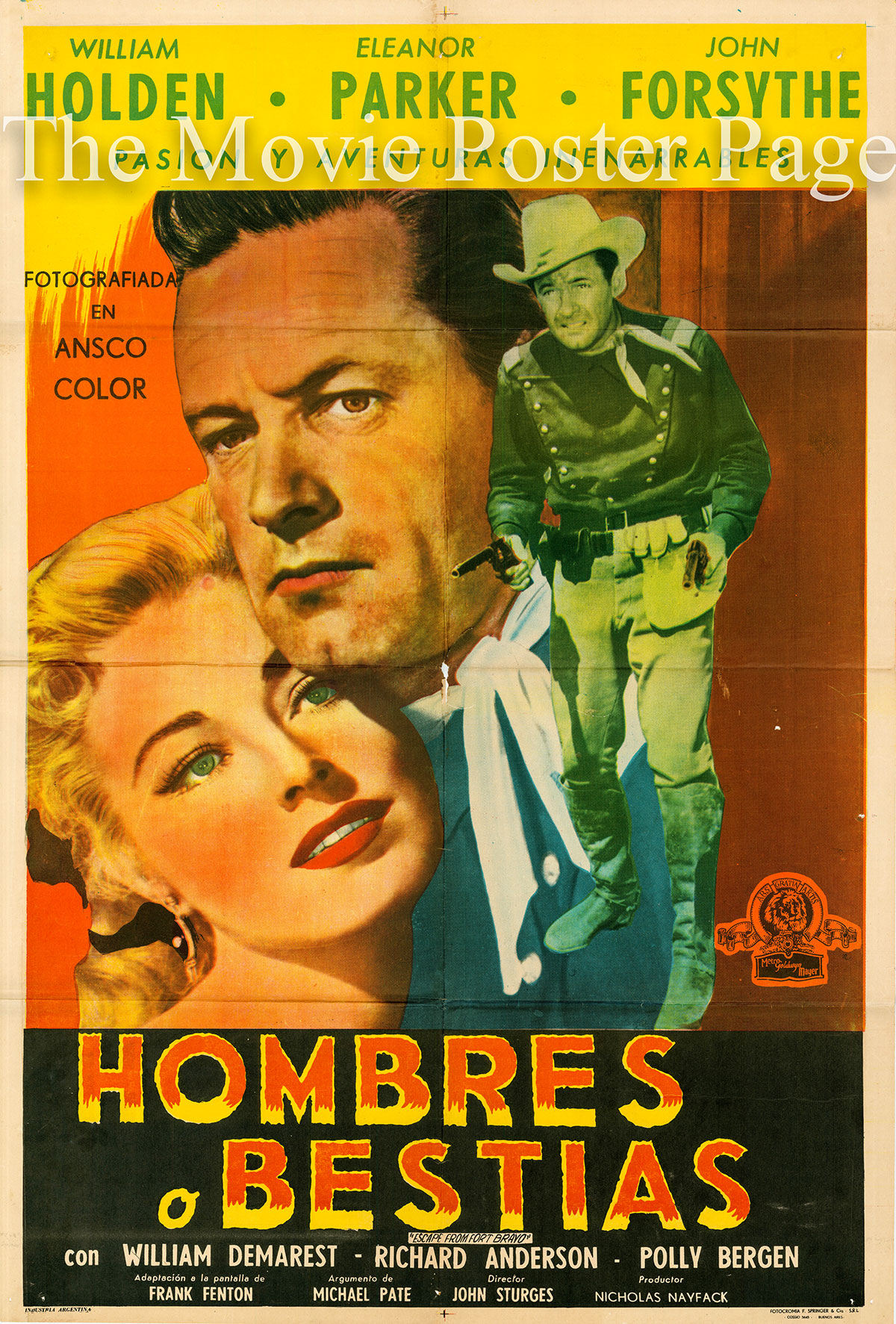 Pictured is an Argentine one-sheet poster for the 1953 John Sturges film Escape from Fort Bravo starring William Holden.