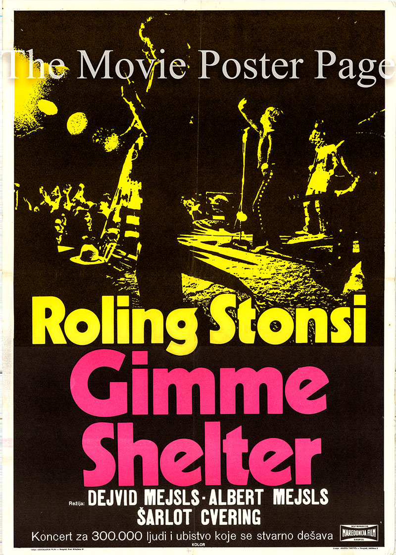 Pictured is a Yugoslavian poster for the 1970 Maysles film Gimme Shelter starring the Rolling Stones as themselves.