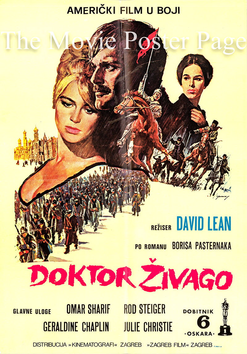 Pictured is a Yugoslavian poster for the 1965 David Lean film Dr. Zhivago starring Omar Sharif as Dr. Zhivago.