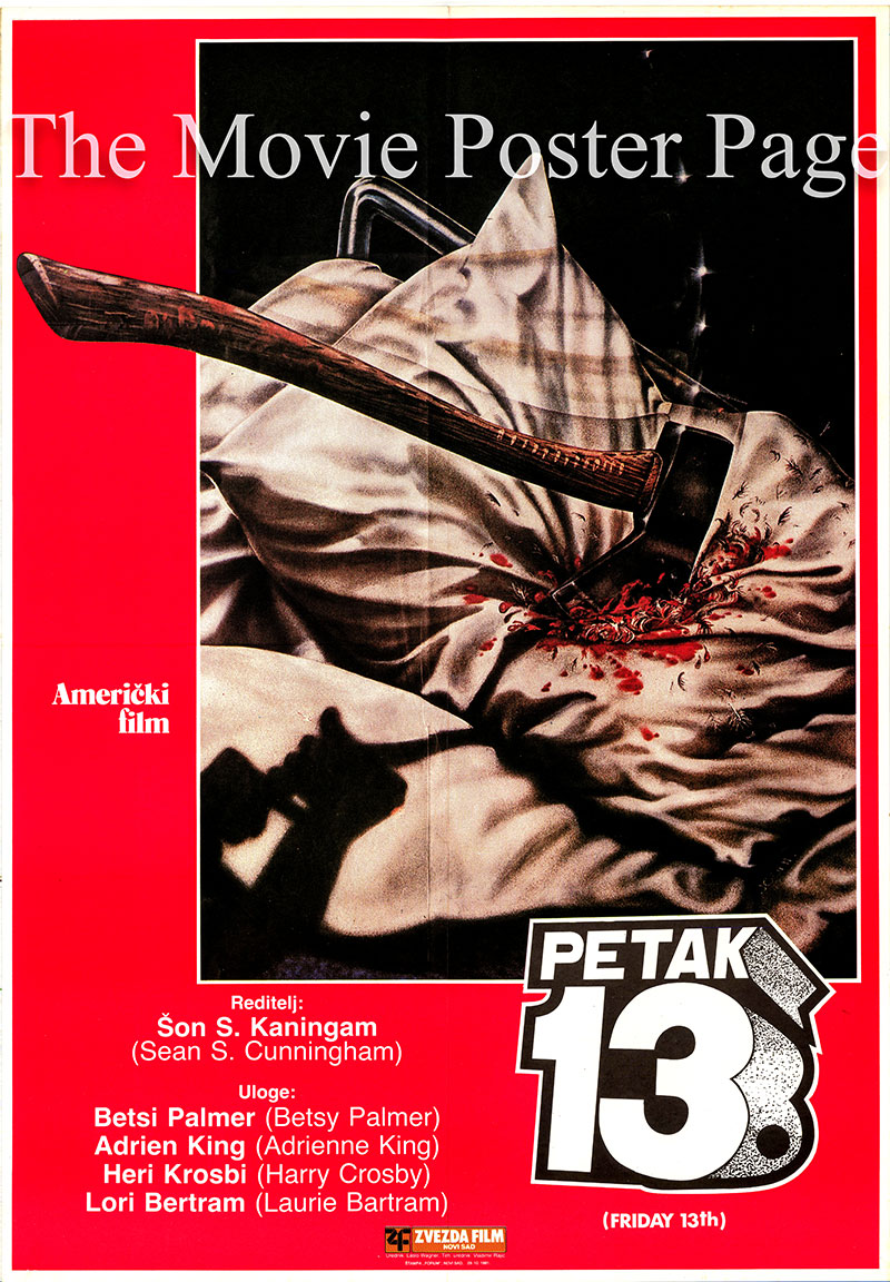 Pictured is a Yugoslavian poster for the 1980 Sean S. Cunningham film Friday the 13th starring Betsy Palmer as Mrs. Voorhees.