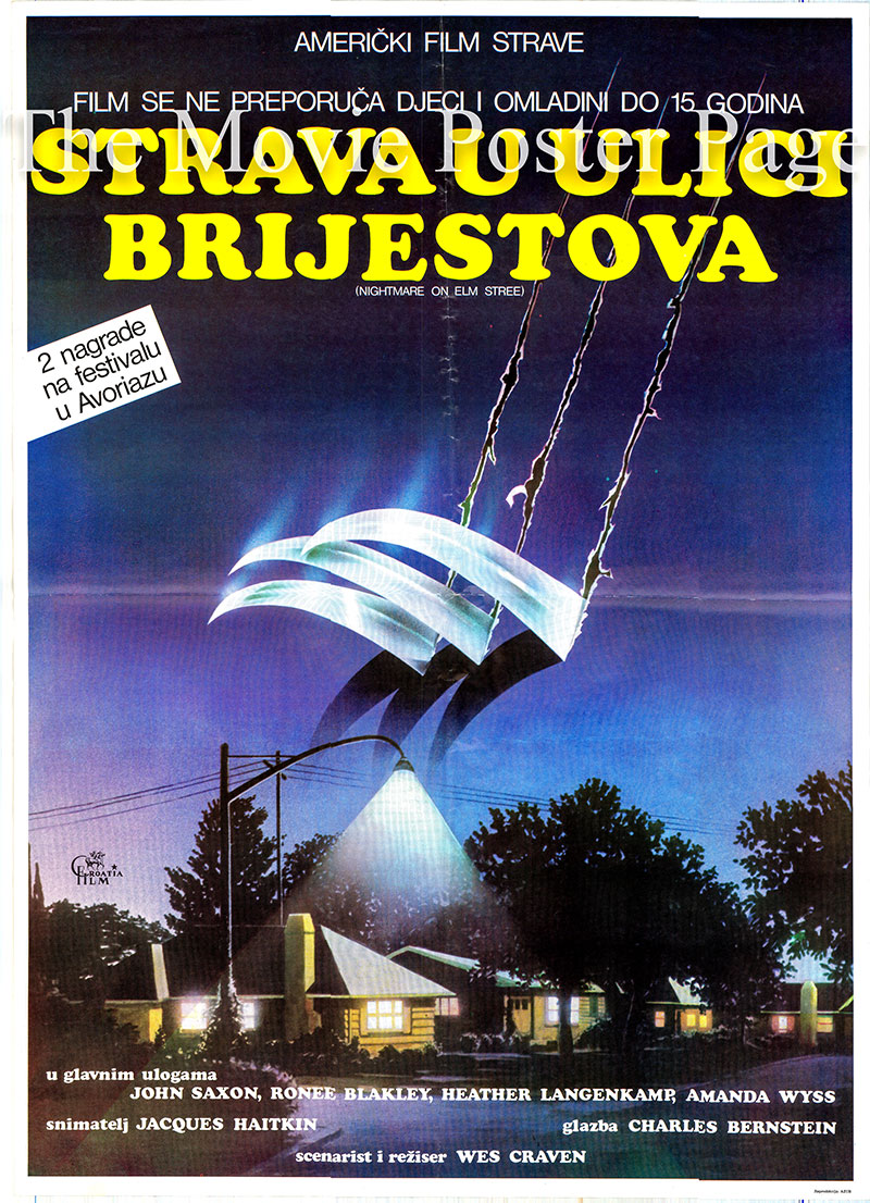 Pictured is a Yugoslavian poster for the 1984 Wes Craven film Nightmare on Elm Street starring John Saxon as Lieutenant Thompson.