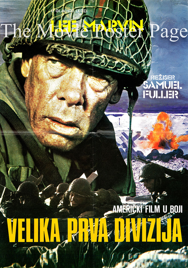 Pictured is a Yugoslavian promotional poster for the 1980 Sam Fuller film The Big Red One starring Lee Marvin.