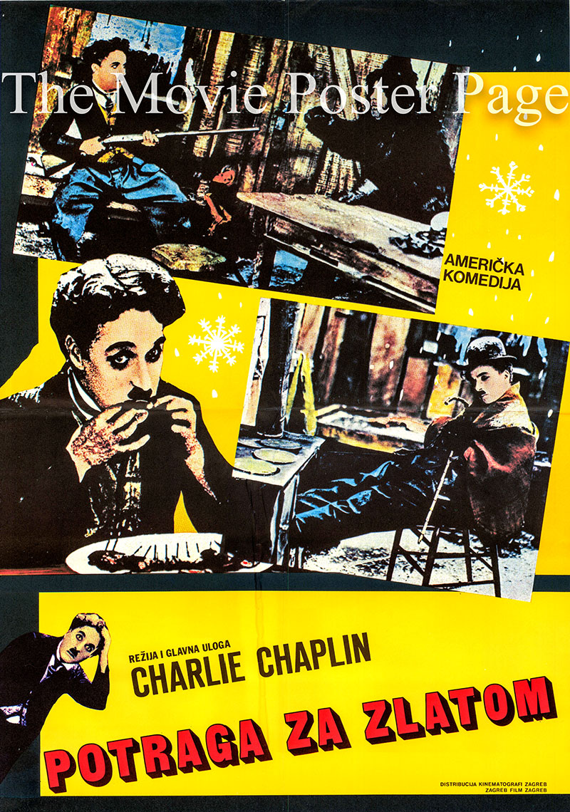 Pictured is a Yugoslavian poster for a 1970s rerelease of the 1925 Charlie Chaplin film The Gold Rush starring Charlie Chaplin as the Lone Prospector.