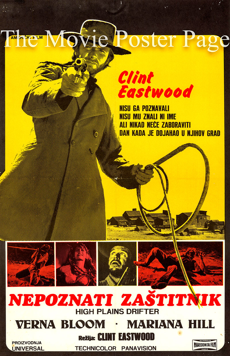 Pictured is a Yugoslavian poster for the 1973 Clint Eastwood film <i>High Plains Drifter</i> starring Clint Eastwood as The Stranger.