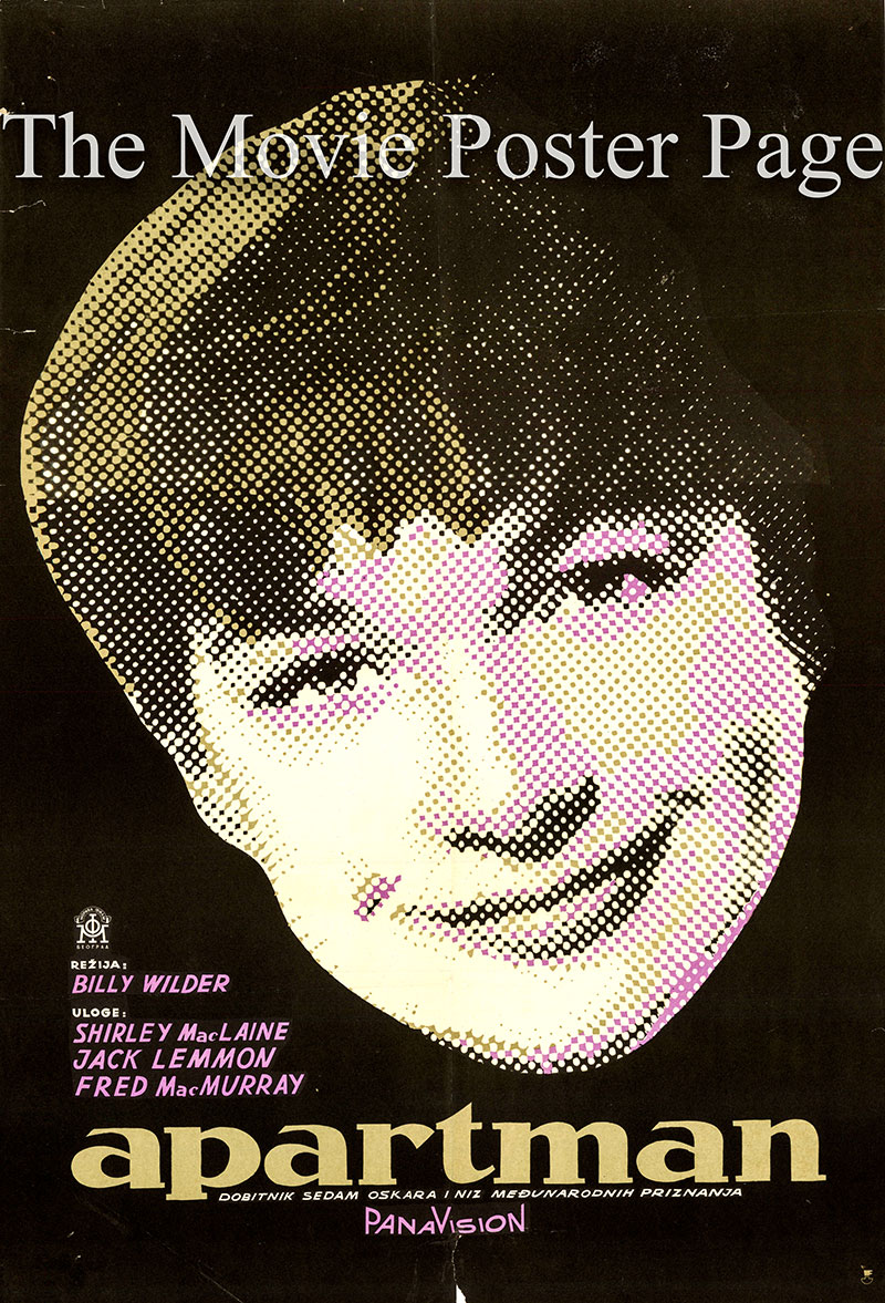 Pictured is a Yugoslavian poster for the 1960 Billy Wilder film The Apartment starring Shirley MacLaine as Fran Kubelik.