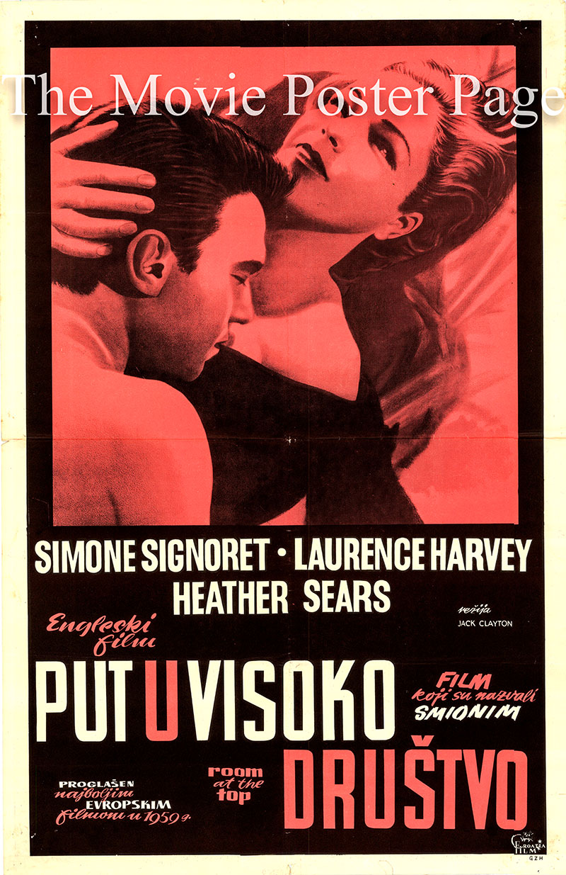Pictured is a Yugoslavian promotional poster for the 1959 Jack Clayton film Room at the Top starring Simone Signoret as Alice Aisgill.