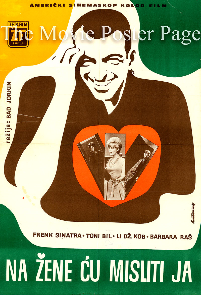 Pictured is a Yugoslavian poster for the 1963 Bud Yorkin film Come Blow Your Horn starring Frank Sinatra as Alan Baker.