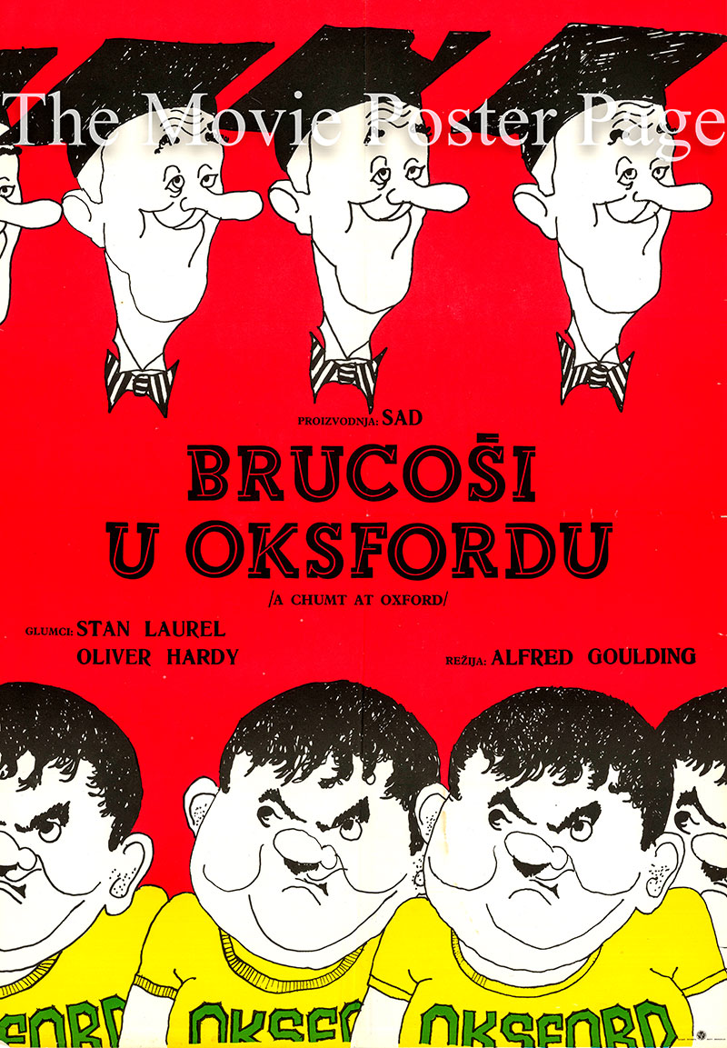 This is undated rerelease Yugoslavian poster for the 1940 Alfred J. Goulding film A Chump at Oxford starring Stan Laurel and Oliver Hardy.