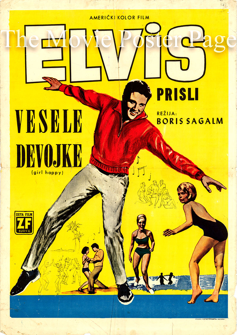 Pictured is a Yugoslavian poster for the 1965 Boris Sagal film <i>Girl Happy</i> starring Elvis Presley as Rusty Wells.