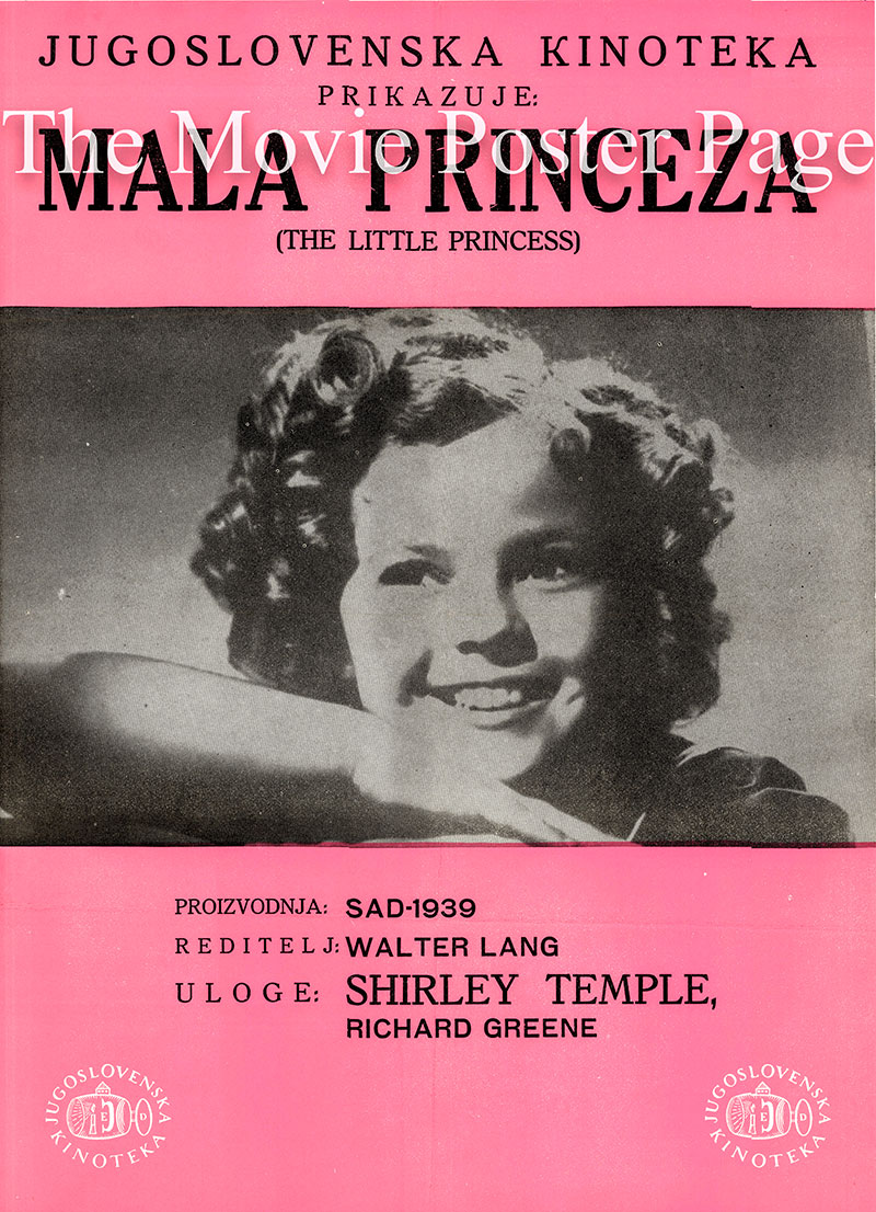 Pictured is a Yugoslavian poster for a 1970s rerelease of the 1939 Walter Lang film The Little Princess starring Shirley Temple as Sara Crewe.