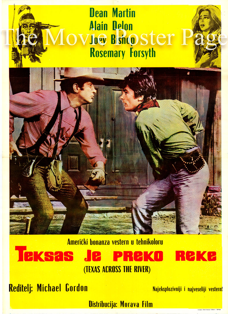 Pictured is a Yugoslavian poster for the 1966 Michael Gordon film Texas across the River starring Dean Martin as Sam Hollis.