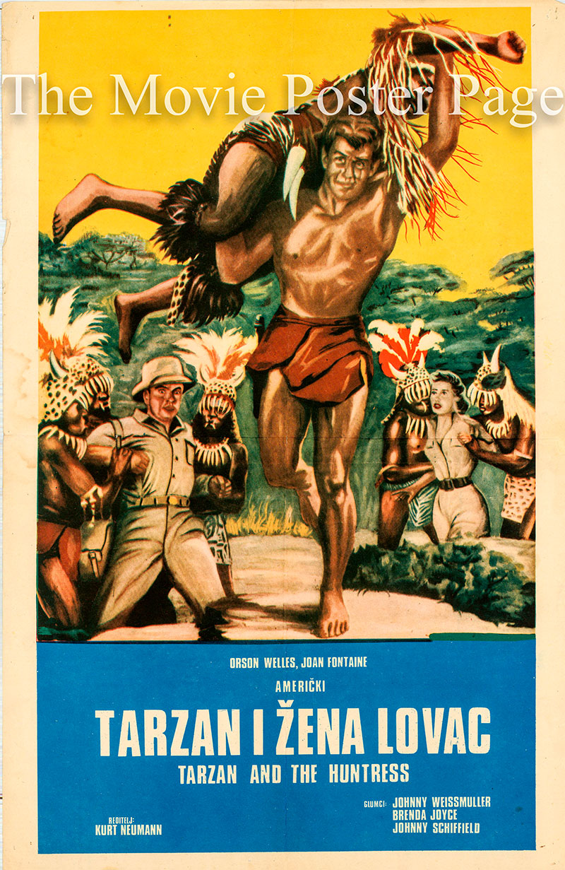 Pictured is a Yugoslavian poster for the 1947 Kurt Newmann film Tarzan and the Huntress starring Johnny Weismuller as Tarzan.