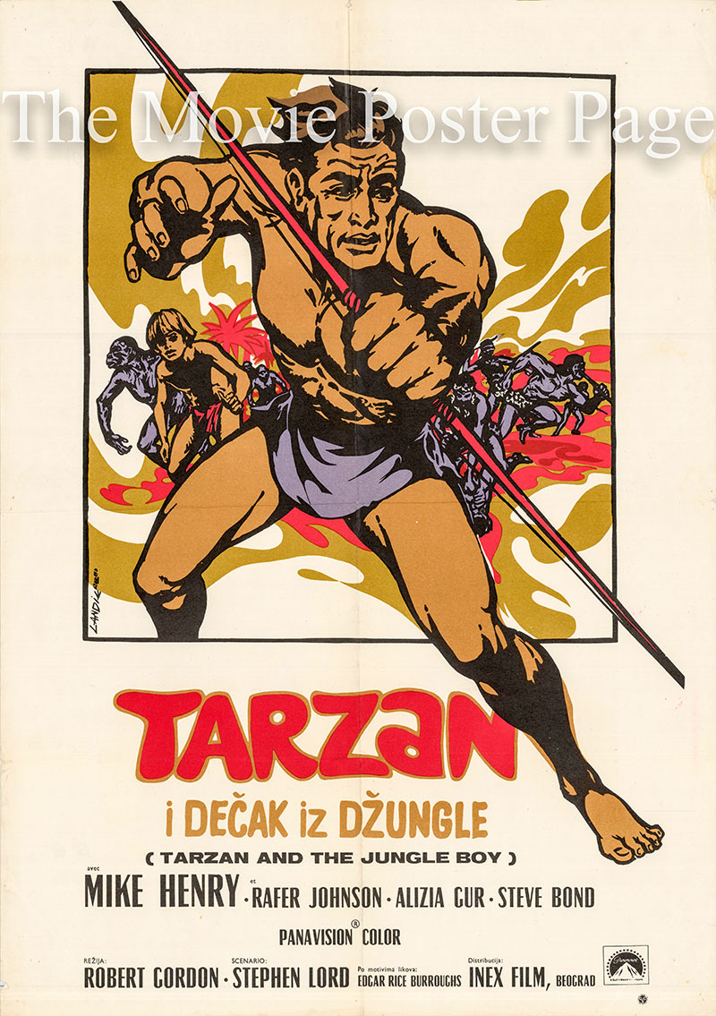 Pictured is a Yugoslavian poster for the 1968 Robert Gordon film Tarzan and the Jungle Boy starring Mike Henry as Tarzan.