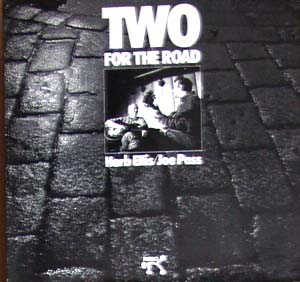 Pictured is the 1974 Herb Ellis and Joe Pass LP Two for the Road on the Pablo label.