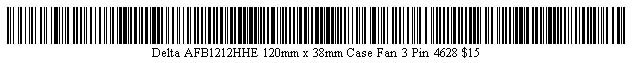 Pictured is a barcode for Delta AFB1212HHE 120mm x 38mm Case Fan 3 Pin 4628.