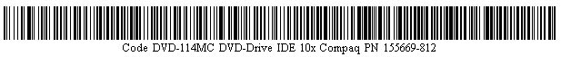 Pictured is a barcode for RARE Compaq/Pioneer 155669-812 DVD-114MC DVD-ROM DRIVE.