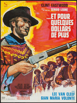 Pictured is a French 23x32 promotional poster for the 1966 Sergio Leone film For a Few Dollars More, starring Clint Eastwood.