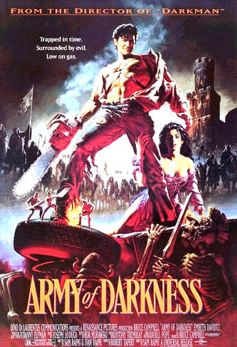 Pictured is a US promotional double-sided poster for the 1993 Sam Rahimi film Army of Darkness starring Bruce Campbell.