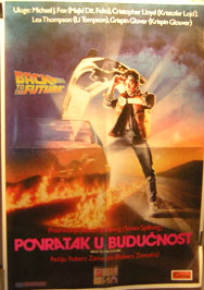 Pictured is a Yugoslavian promotional poster for the 1985 Robert Zemeckis film Back to the Future starring Michael J. Fox.