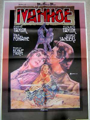 Pictured is a Spanish promotional poster for a 1970s rerelease of the 1952 Richard Thorpe film Ivanhoe starring Robert Taylor as Ivanhoe.